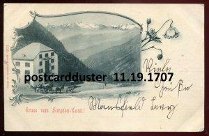 1707 - SWITZERLAND Gruss vom Simplon- Kulm 1904 Hotel Belle Vue