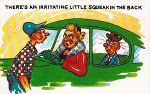Humour Woman Driving Man In Back Seat There's An Irritating Little Squea...
