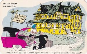 Humour Mister Breger On Vacation Ye Olde Homestead Inn