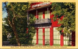 California Tuolumne County Mark Twain-Bret Harte Trail Old Wells Fargo Office...