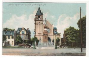 Market Square & Church Germantown Philadelphia PA 1910c postcard