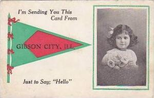 Illinois Gibson City Im Sending You This Card Just To Say Hello