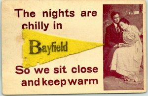 1910s BAYFIELD Michigan Postcard w/ Real Felt Pennant The Nights are Chilly…
