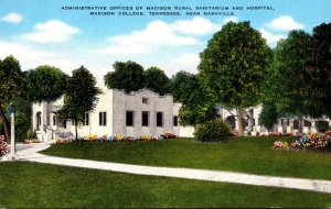 Tennessee Nashville Administration Offices and Madison Rural Sanitarium and H...