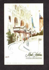 CA Mark Hopkins Inter Continental Hotel San Francisco California Postcard Signed