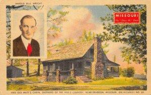 Harold Bell Wright OLD MATT'S CABIN Branson, MO Ozarks Home Vintage Postcard