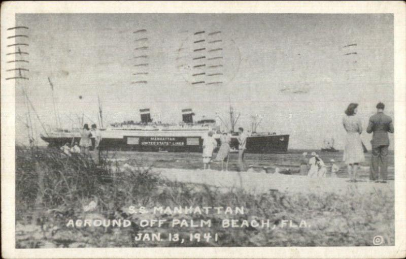Shipwreck Ship Aground Ss Manhattan At Palm Beach Fl C1940 Postcard