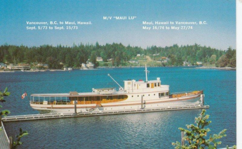 VANCOUVER , B.C. ,1950-60s ; Hawaii Cruise Boat M/V MAUI LU