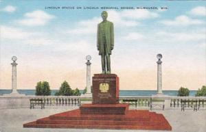 Wisconsin Milwaukee Lincoln Statue On Lincoln Memorial Bridge