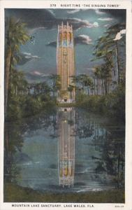 Florida Lake Wales Mountain Lake Sanctuary The Singing Tower At Night Curteich