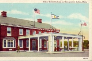 UNITED STATES CUSTOMS AND IMMIGRATION, CALAIS, MAINE