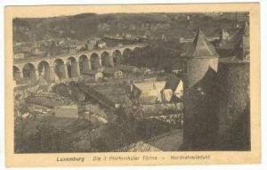 Luxenburg Die 3 Pfaffenthaler Turme Nordbahnviadykt 00-10s