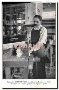 Old Postcard Our dear Gustave Truy blind carpenter in his workshop