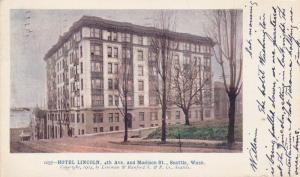 SEATTLE , Washington ,  PU-1906; Hotel Lincoln, 4th Avenue and Madison Street