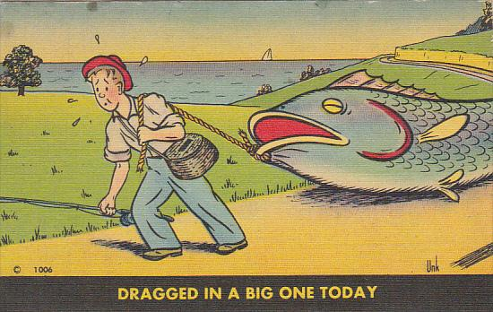 Humour Man With Large Fish Dragged In A Big One Today