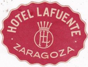 Spain Zaragoza Hotel Lafuente Vintage Luggage Label sk4531