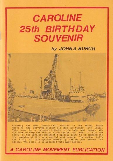 Radio Caroline Pirate Ship Rare 25 Years Souvenir Magazine Fanzine Photo Book