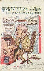 c1907 Postcard An Honest Politician, Halo Man Lonesome at Desk Musical Notation