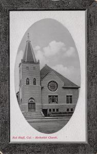 Red Bluff California~Methodist Church~Oval Frame Border~PNC Glosso Series~1910