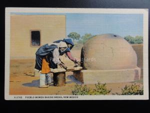 New Mexico: HORNO OVEN Pueblo Women Baking Bread - Old Postcard