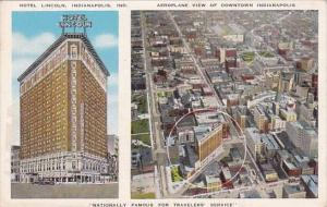 Hotel Lincoln and Aerial View Of Downtown Indianapolis Indiana