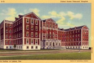 UNITED STATES VETERANS' HOSPITAL IN DALLAS at LISBON, TX