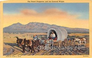 Desert Prospector & His Covered Wagon Stain on back