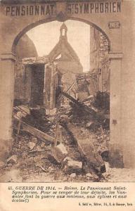 France Guerre de 1914, Reims, Le Pnesionnat Saint-Symphorien