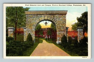 Westminster MD-Maryland, Western MD College, Memorial Arch, Linen c1945 Postcard