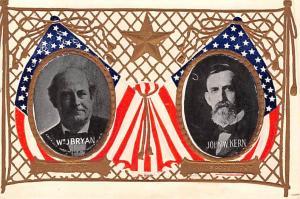Patriotic Post Card Old Vintage Antique Postcard Wm J Bryan, John W Kern, For...