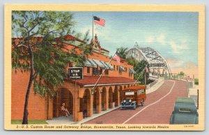 Brownsville Texas~STOP: US Custom House & Gateway Bridge~Bus~1940 Linen Postcard
