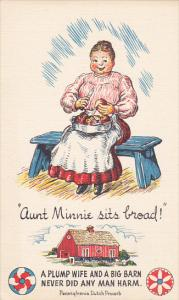 Aunt Minnie Sits Broad Pennsylvania Dutch Proverb
