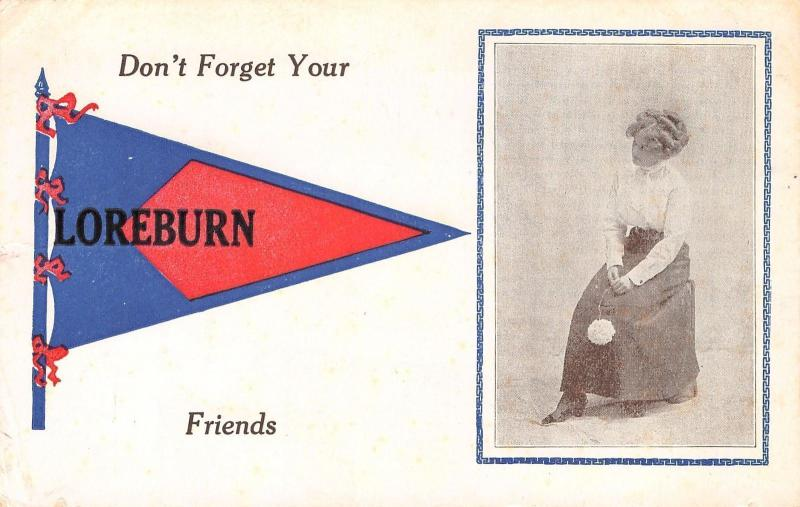 Loreburn SK Don't Forget Your Friends~Especially the Lovely Lady w/the Hat c1914