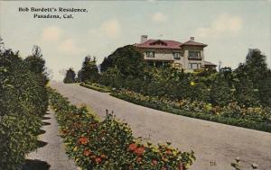 Bob Burdett's Residence Pasadena California