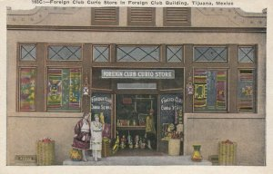 TIJUANA , Mexico, 1910-20s; Foreign Club Curio Store in Foreign Club Building