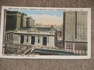 The Grand Central Terminal, Hotel Commodore, Yale Club & Biltmore Hotel, N.Y.