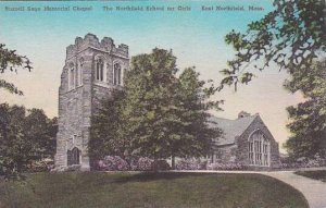 Massachusetts East Northfield Russell Sage Memorial Chapel The Northfield Sch...