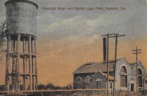 Municipal Water and Electric Light Plant, Anaheim, CA, Early Postcard, Used