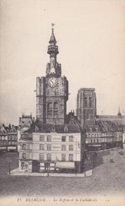 BETHUNE. Pas De Calais, France, 1900-1910's; Le Beffros Et La Cathedrale