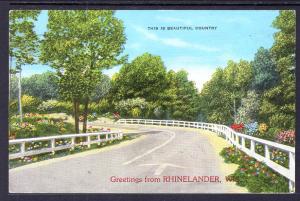 Greetings From Rhinelander,WI