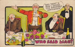 Who Said Liar? Pompous Man bragging at dinner with important men, PU-1911