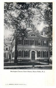 16655   NJ  Mount Holly  Burlington County Court House