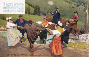 France Types D'Auvergne La Bourree La Ronde Locals In Traditional Costume