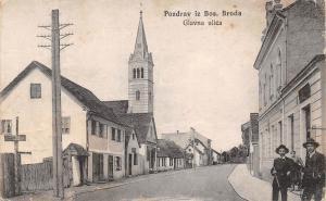 Pozdrav iz Bos. Broda Brod, Bosnia and Herzegovina ,Glavna ulica