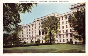 Hospitals Post Card Wisconsin General Hospital Madison, Wisconsin, USA Unused