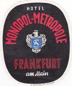 GERMANY FRANKFURT HOTEL MONOPOL METROPOLE VINTAGE LUGGAGE LABEL