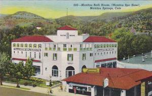 Manitou Bath House,( Manitou Spa Hotel),  Manitou Springs, Colorado,30-40s