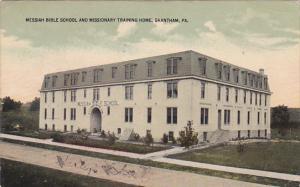 GRANTHAM, Pennsylvania, PU-1914; Messiah Bible School And Missionary Training...