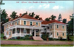 MONTEREY, CA California  OFFICERS' CLUB   PRESIDIO   c1910s   Postcard