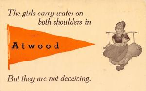 The Girls Are Not Deceiving in Atwood Kansas~Carry Water~1913 Pennant Postcard